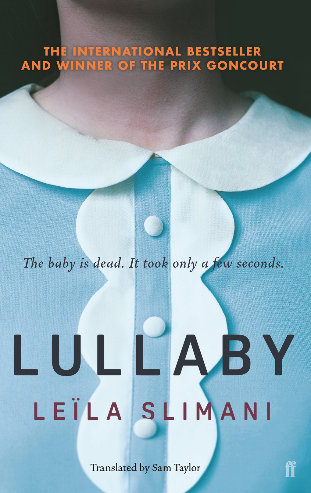 All you need to know about    Lullaby/The Perfect Nanny by Leïla